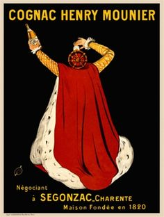 Cappiello Cognac Henry Mounier 1905 France - Beautiful Vintage Posters Reproductions. This vertical french wine and spirits poster features a royal man (king) holding a bottle up in one hand and drinking a glass with the other. Giclee advertising print.