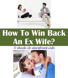 How to get your ex girlfriend back while living together