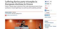 ΟΛΑ ΕΔΩ: Θριαμβευτική νίκη της αριστεράς στην Ελλάδα βλέπει... Austerity, The Guardian, Athens, Greece, Politics, Sayings, Places, Greece Country, Lyrics