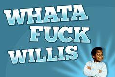 Que papo é esse, Willis?