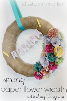 Spring Paper Flower Wreath with #AmyTangerine - Delicate Construction