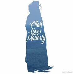 Two characteristics Allah loves : Patience & Modesty