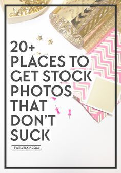 Where To Get Stock PHOTOS that DON'T SUCK? Free stock photos. Premium Stock Photos: http://www.twelveskip.com/guide/blogging/1401/tools-resources-pretty-blog-post-images (plus tools you can use to edit!)