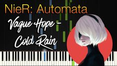 """Coming up this time with a Synthesia Piano Tutorial from a beautiful piece from the game NieR:Automata called """"Vague Hope - Cold Rain (曖昧ナ希望/氷雨)"""" composed and arranged by Keigo Hoashi from the band MONACA.  NieR:Automata is an awesome game and has some of the best music i've heard in a video game.  It's music is composed by the band MONACA with members: Keiichi Okabe, Keigo Hoashi, Kuniyuki Takahashi, Kakeru Ishihama and mainly voiced by Emi Evans, J'Nique Nicole and Nami Nakagawa. Cold Rain, Piano Tutorial, Nier Automata, Beautiful Songs, Fun Games, Soundtrack, Good Music, Evans, The Voice"""