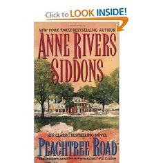 Peachtree Road 10th anniv edition: Anne Rivers Siddons: 9780061097232: Amazon.com: Books
