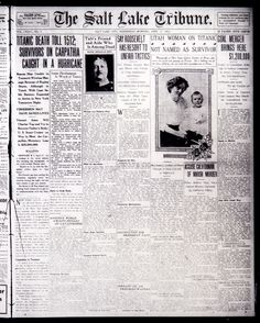 Titanic sinking coverage from The Salt Lake Tribune in 1912.
