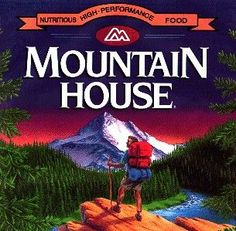 Mountain House- The Perfect Camping Food!