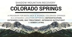 Shadow Mountain Recovery in Colorado Springs offers many comprehensive programs to meet the varied need of a newly recovering person. ○○○  #peak #ShadowMountainRecovery #Addiction #Recovery #Rehab #Detox #Aspen #Cascade #ColoradoSprings #Denver #Colorado #Albuquerque #Taos #NewMexico #StGeorge #Utah #RecoveryIsPossible #RecoveryIsWorthIt #WeDoRecover #12Steps #AddictionRecovery #Rehabilitation #Sober #Sobriety