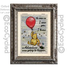 """An image of classic Winnie the Pooh flying up in the air, holding onto a red balloon, and holding Piglet's hand with the quote, """"As soon as I saw you, I knew an Adventure was going to happen."""" printed over a lovingly upcycled book art page - Winnie the Pooh Piglet and the Red Balloon Quote adventure would happen on Vintage Upcycled Dictionary Art Print Book Art Print"""