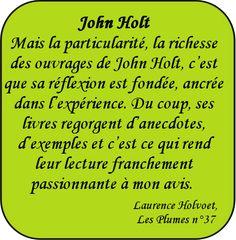 Entretien avec Laurence Holvoet, traductrice des ouvrages de John Holt – Les Plumes n° 37