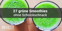 Grüne Smoothies müssen einfach sein! Wir haben 27 Rezepte für grüne Smoothies mit maximal vier Zutaten zusammengetragen, die garantiert gelingen.