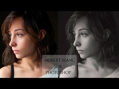 Tuto Photoshop : Obtenir un beau noir et blanc - YouTube