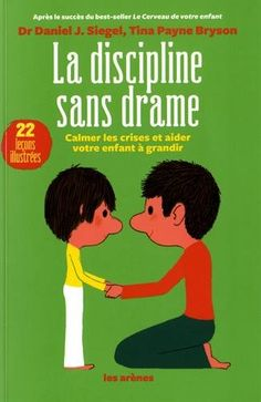 Dramatic discipline: calm crises and help your child grow, Art Education, Montessori Education, Kids Education, Sight Words, Will Turner, Education Positive, Discipline, Drame, Children And Family, Positive Attitude