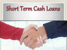 Short Term Cash Means Get Immediate Monetary Backing for Interim Financial Wants!