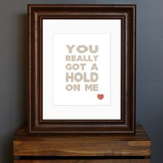 Adorable for a bedroom! Typography Art Print, romantic love quote - You Really Got A Hold On Me - woodblock style, Beatles nursery - gift or wall decor - 8 x 10