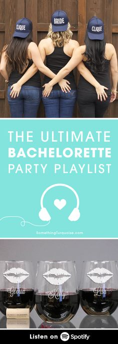 We've compiled a fabulous glam-girl list of music on Spotify for your listening pleasures - created especially for your bachelorette party! Cheers!