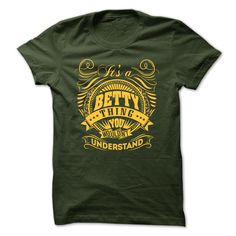 [Best tshirt name meaning] Its a BETTY Thing You Wouldnt Understand Best Shirt design Hoodies Tee Shirts