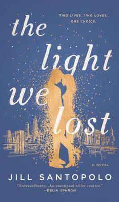 The Light We Lost de Jill Santopolo