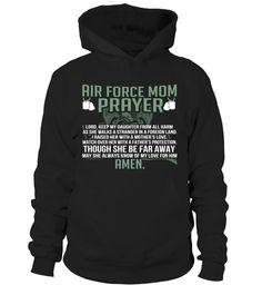 New item added Air Force Mom Pra.... Get it here: http://motherproud.com/products/air-force-mom-prayer-daughter-t-shirts?utm_campaign=social_autopilot&utm_source=pin&utm_medium=pin