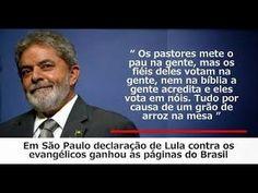 Lula zomba de Deus e do Brasil