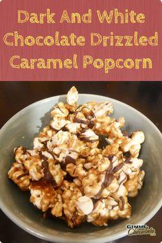 Dark And White Chocolate Drizzled Caramel Popcorn