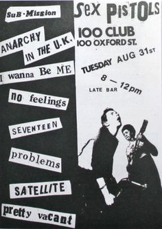 Jamie Reid | Flyers to promote gigs by the Sex Pistols at the 100 Club, Oxford Street, London, Julho/Agosto 1976