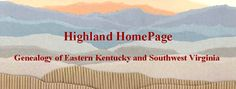 Genealogy of Eastern Kentucky and Southwest Virginia.