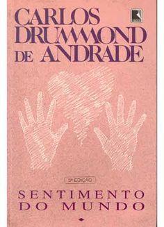 Sentimento do mundo, Carlos Drummond de Andrade