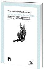 ¿Una nueva era para África? Nuevos desafíos y perspectivas sobre paz y seguridad en África - Los libros de la Catarata