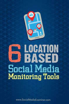 Do you want to reach local customers on social media?  Geo-specific social media monitoring tools help businesses engage with customers who are close to their brick and mortar stores.  In this article well share six location-based monitoring tools to use