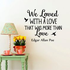 AmazonSmile: DecorRooms Edgar Allan Poe Quote Wall Decal We Loved With A Love…