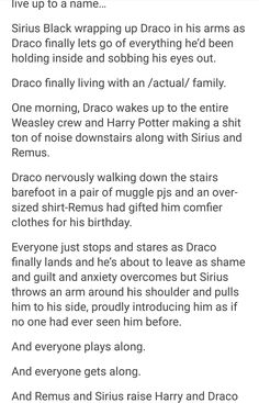 And it's kinda awkward when Harry and Draco get together cause they've always been like brothers but nobody can deny that they are perfect for each other so they kinda just go along with it.