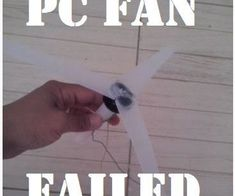 Failed: PC Fan DIY wind Turbine Blades !!!