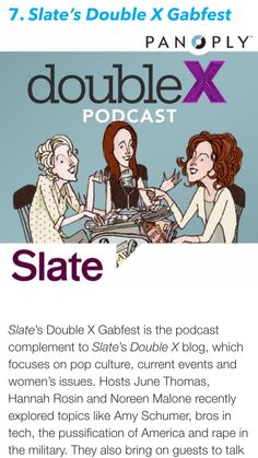 """Mashable's Top Ten Podcasts of 2015 Hosted by Women #7: """"Slate's Double X Gabfest"""""""