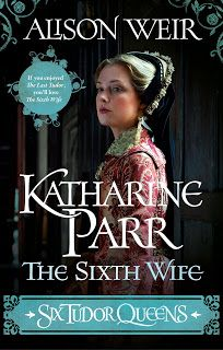 Katharine Parr - The Sixth Wife by Alison Weir Henry Viii Children, Alison Weir, Divide And Rule, Historical Fiction Authors, Philippa Gregory, King Henry Viii, Star Reading, Jane Seymour, The Secret Book