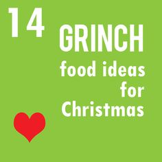 Grinch food ideas for Christmas