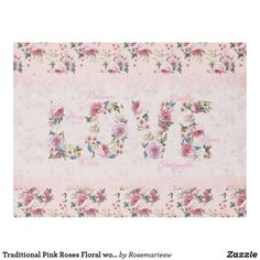 """Traditional Pink Roses Floral word """"Love"""" Fleece Blanket #chic #valentine #roses #floral #love #romance #wedding #newlywed #pink #pinkfloral #damaskfloral #romantic #vintage #throw #lovers #valentine"""