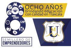 Octavo aniversario de la Universidad Metropolitana de Tlaxcala       Del 12 al 26 de septiembre del año en curso, la Universidad Metropolitana de Tlaxcala desarrollará diversas actividades en el marco de su octavo aniversario.