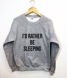 I'd Rather Be Sleeping Sweatshirt Funny Cozy Lounging by ArmiTee