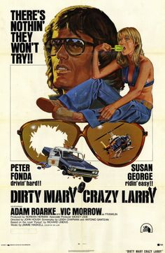 Dirty Mary, Crazy Larry ...went to see this back in the day...with a guy named Larry!