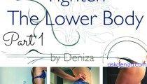 Tighten the Lower Body Series - Part 1