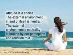 ATTITUDE IS A CHOICE