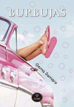 El diario de Bella. Un pequeño mundo: Reseña. Burbujas - Gema Samaro
