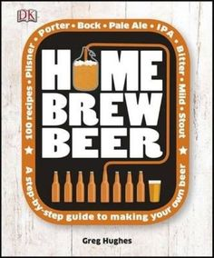 Home Brew Beer by Greg Hughes Hardcover Book 9781409331766   eBay