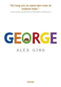 9 stars out of 10 for George by Alex Gino  #boganmeldelse #bookreview #library #reading #books #bookstagram #books #bookish #booklove #bookeater #bogsnak Read more reviews at http://www.bookeater.dk