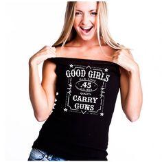 Good Girls. Carry Guns. Women's T-Shirt.