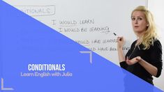 Conditionals: conditional simple, conditional continuous, conditional perfect, conditional perfect continuous. Quick tense review. Learn English with Julia. Subscribe today: https://www.youtube.com/channel/UClij8Hk2hGAHLFqNmSEZ-yA?sub_confirmation=1
