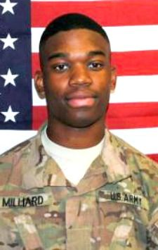 Army PVT. Errol D.A. Milliard, 18, of Birmingham, Alabama. Died July 4, 2013, serving during Operation Enduring Freedom. Assigned to 2nd Engineer Battalion, 36th Engineer Brigade, White Sands Missile Range, New Mexico. Died in Farah Province, Afghanistan, while on dismounted patrol of injuries sustained when enemy forces attacked his unit with a rocket propelled grenade.