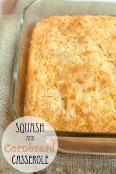 Squash and Cornbread Casserole - Use cornmeal and gluten free flour mix instead of Jiffy