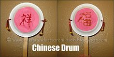 "Great craft idea for ""Music around the World"" theme - Chinese drums"
